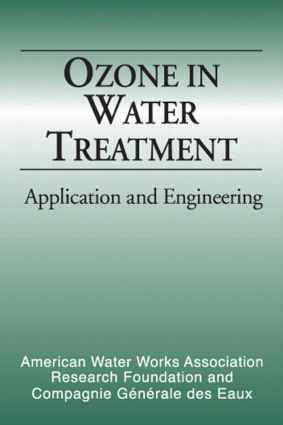 Ozone in Water Treatment: Application and Engineering, 1st Edition (Hardback) book cover