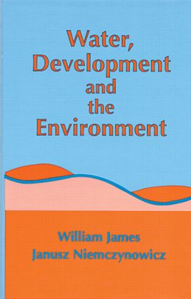 Water, Development and the Environment: 1st Edition (Hardback) book cover