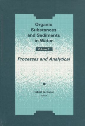 Organic Substances and Sediments in Water, Volume II book cover