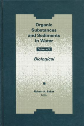 Organic Substances and Sediments in Water, Volume III: 1st Edition (Hardback) book cover