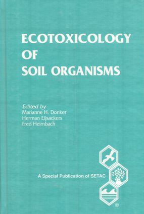 Ecotoxicology of Soil Organisms: 1st Edition (Hardback) book cover