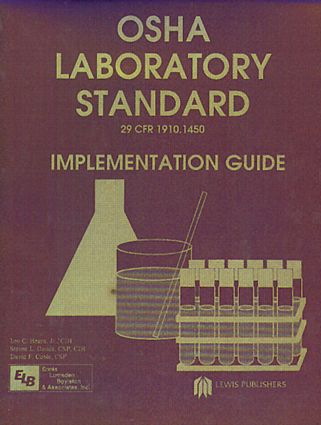 Osha Laboratory Standard - Implementation Guide: 1st Edition (Hardback) book cover