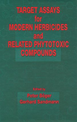 Target Assays for Modern Herbicides and Related Phytotoxic Compounds: 1st Edition (Hardback) book cover