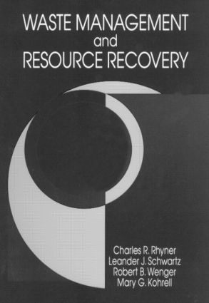 Waste Management and Resource Recovery: 1st Edition (Hardback) book cover