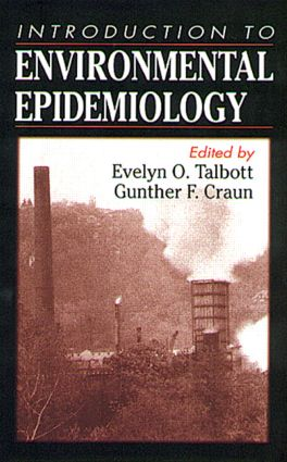 An Introduction to Environmental Epidemiology: 1st Edition (Hardback) book cover