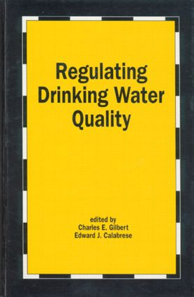 Regulating Drinking Water Quality: 1st Edition (Hardback) book cover