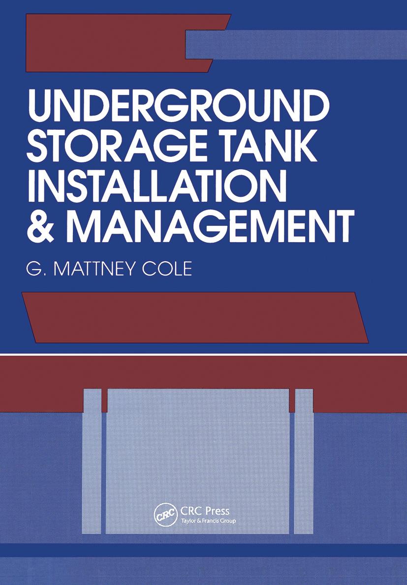 Underground Storage Tank Installation and Management (Hardback) book cover
