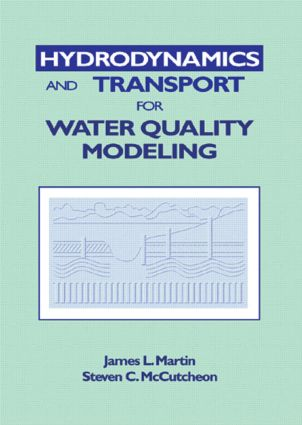 Hydrodynamics and Transport for Water Quality Modeling (Hardback) book cover