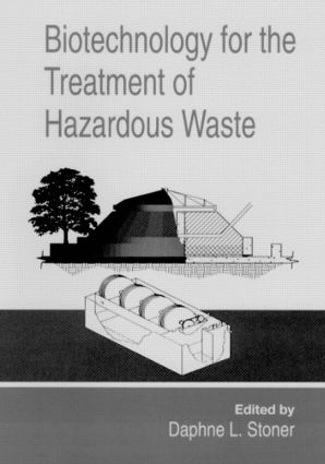 Biotechnology for the Treatment of Hazardous Waste: 1st Edition (Hardback) book cover