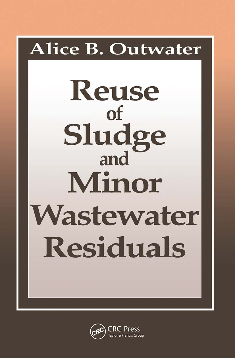 Reuse of Sludge and Minor Wastewater Residuals: 1st Edition (Hardback) book cover