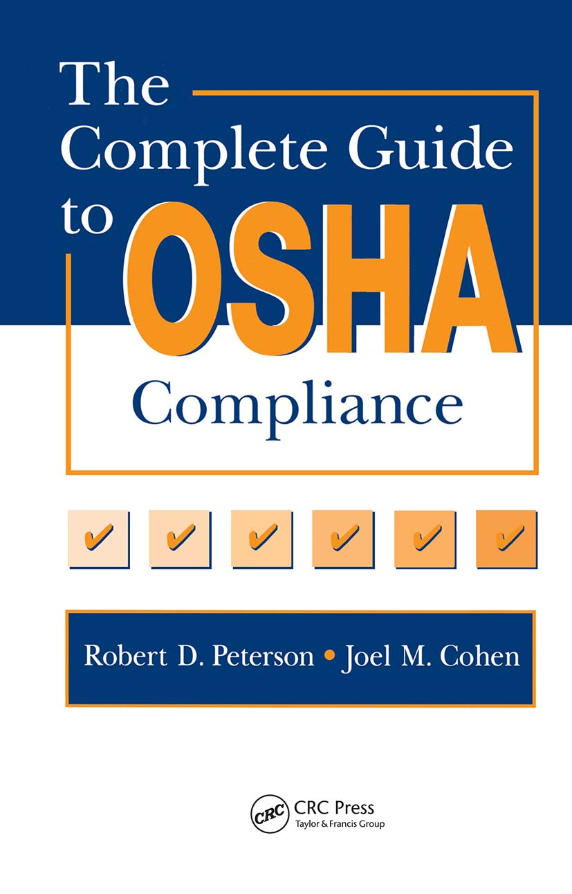 The Complete Guide to OSHA Compliance: 1st Edition (Hardback) book cover