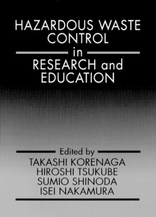 Hazardous Waste Control in Research and Education: 1st Edition (Hardback) book cover