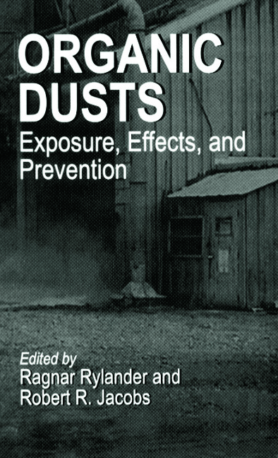 Organic Dusts Exposure, Effects, and Prevention: 1st Edition (Hardback) book cover