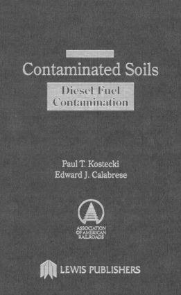 Contaminated Soils: Diesel Fuel Contamination, 1st Edition (Hardback) book cover