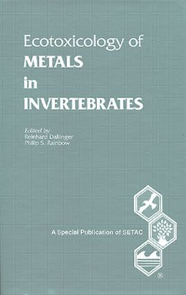 Ecotoxicology of Metals in Invertebrates: 1st Edition (Hardback) book cover