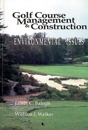 Golf Course Management & Construction: Environmental Issues, 1st Edition (Hardback) book cover