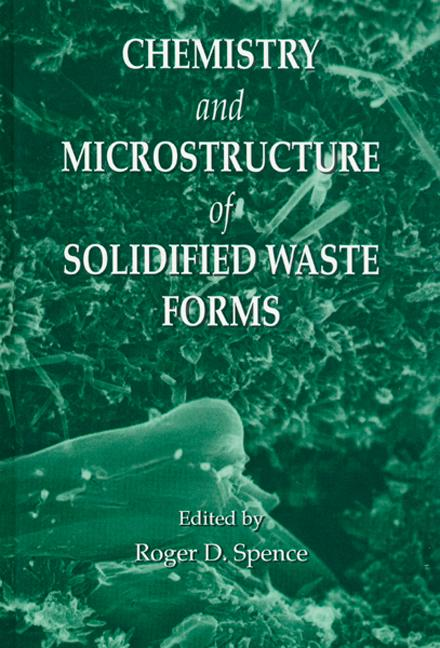 Chemistry and Microstructure of Solidified Waste Forms: 1st Edition (Hardback) book cover