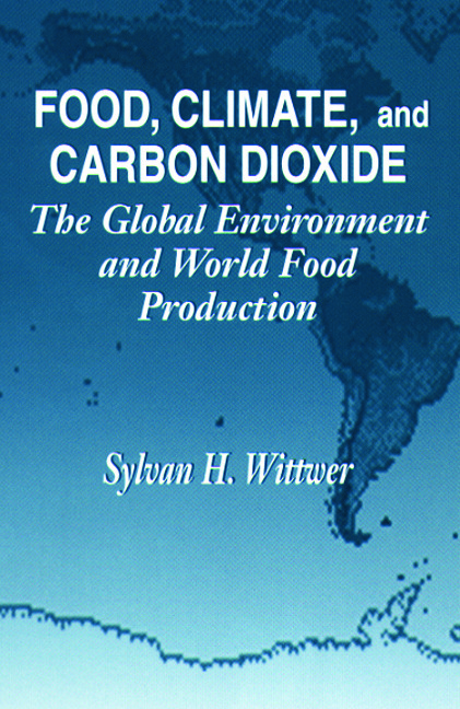 Food, Climate, and Carbon Dioxide: The Global Environment and World Food Production, 1st Edition (Hardback) book cover