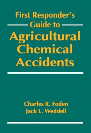 First Responder's Guide to Agricultural Chemical Accidents book cover