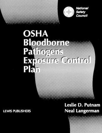 OSHA Bloodborne Pathogens Exposure Control Plan: 1st Edition (Hardback) book cover