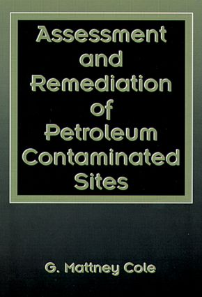 Assessment and Remediation of Petroleum Contaminated Sites (Hardback) book cover