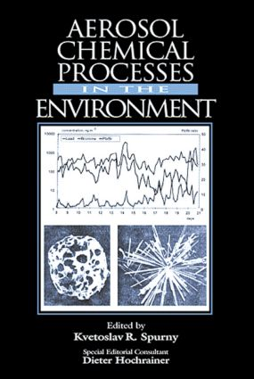 Aerosol Chemical Processes in the Environment: 1st Edition (Hardback) book cover