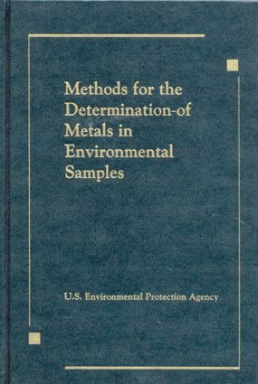 Methods for the Determination of Metals in Environmental Samples: 1st Edition (Hardback) book cover
