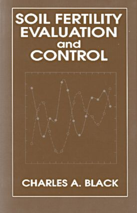 Soil Fertility Evaluation and Control: 1st Edition (Hardback) book cover