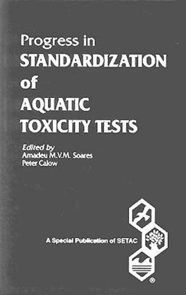 Progress in Standardization of Aquatic Toxicity Tests: 1st Edition (Hardback) book cover