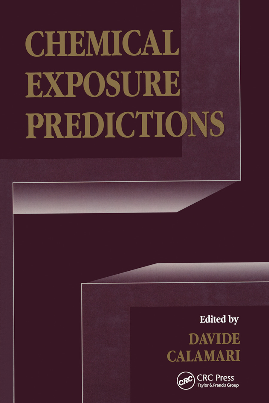 Chemical Exposure Predictions: 1st Edition (Hardback) book cover