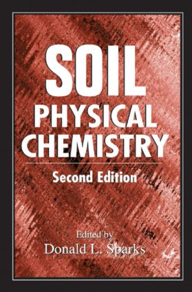 Soil Physical Chemistry: 2nd Edition (Hardback) book cover