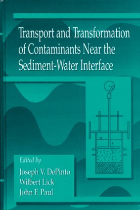 Transport and Transformation of Contaminants Near the Sediment-Water Interface (Hardback) book cover