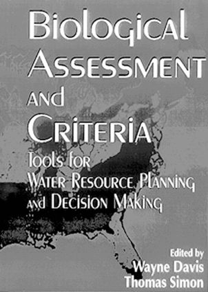Biological Assessment and Criteria: Tools for Water Resource Planning and Decision Making, 1st Edition (Hardback) book cover