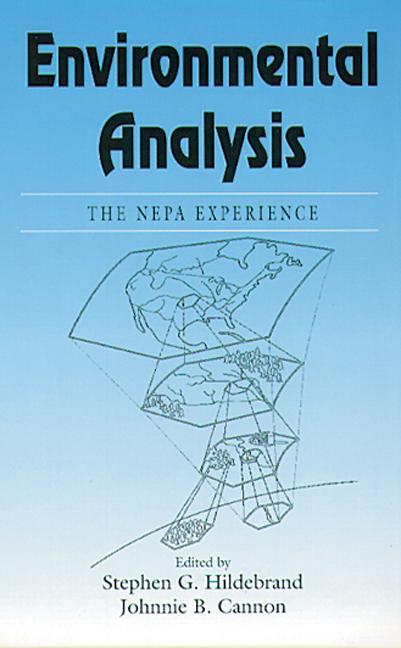 Environmental AnalysisThe NEPA Experience: 1st Edition (Hardback) book cover