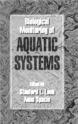 Biological Monitoring of Aquatic Systems: 1st Edition (Hardback) book cover