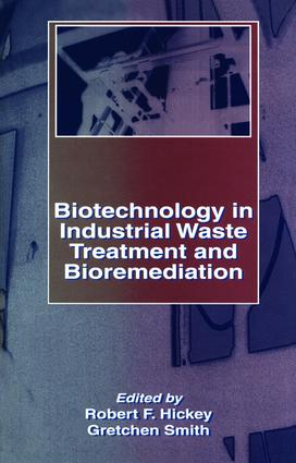 Biotechnology in Industrial Waste Treatment and Bioremediation: 1st Edition (Hardback) book cover