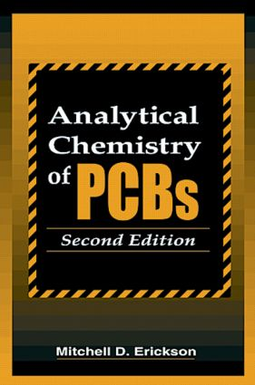 Analytical Chemistry of PCBs: 2nd Edition (Hardback) book cover