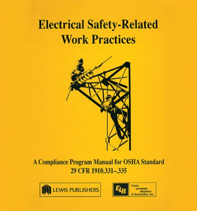 Electrical Safety-Related Work Practices: OSHA Manual, 1st Edition (Hardback) book cover