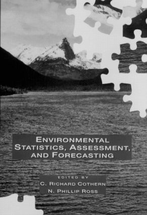 Environmental Statistics, Assessment, and Forecasting: 1st Edition (Hardback) book cover
