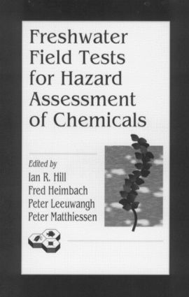 Freshwater Field Tests for Hazard Assessment of Chemicals: 1st Edition (Hardback) book cover