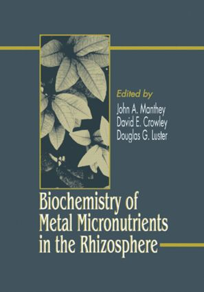 Biochemistry of Metal Micronutrients in the Rhizosphere (Hardback) book cover