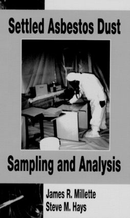 Settled Asbestos Dust Sampling and Analysis: 1st Edition (Hardback) book cover