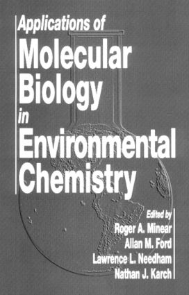 Applications of Molecular Biology in Environmental Chemistry (Hardback) book cover