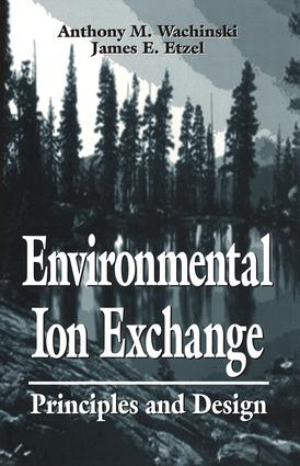Environmental Ion Exchange: Principles and Design, 1st Edition (Hardback) book cover