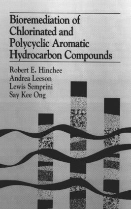 Bioremediation of Chlorinated and Polycyclic Aromatic Hydrocarbon Compounds: 1st Edition (Hardback) book cover