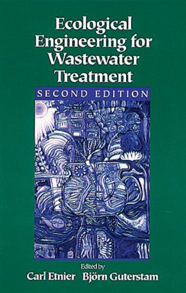 Ecological Engineering for Wastewater Treatment: 2nd Edition (Hardback) book cover