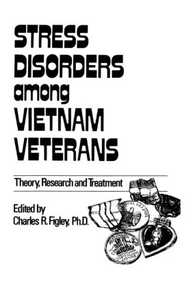 Stress Disorders Among Vietnam Veterans: Theory, Research, (Hardback) book cover