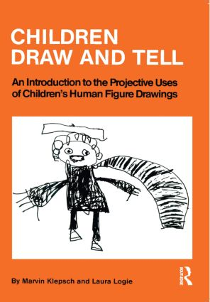 Children Draw And Tell: An Introduction To The Projective Uses Of Children's Human Figure Drawing (Paperback) book cover