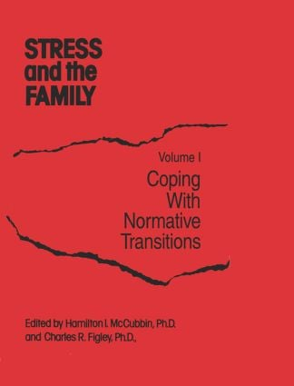 Stress And The Family: Coping With Normative Transitions (Hardback) book cover