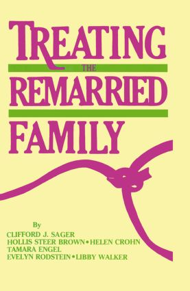 Treating The Remarried Family....... (Hardback) book cover